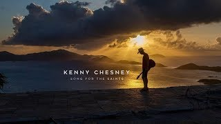 Kenny Chesney-Ends of the Earth-Lyrics(Lord Huron Cover)
