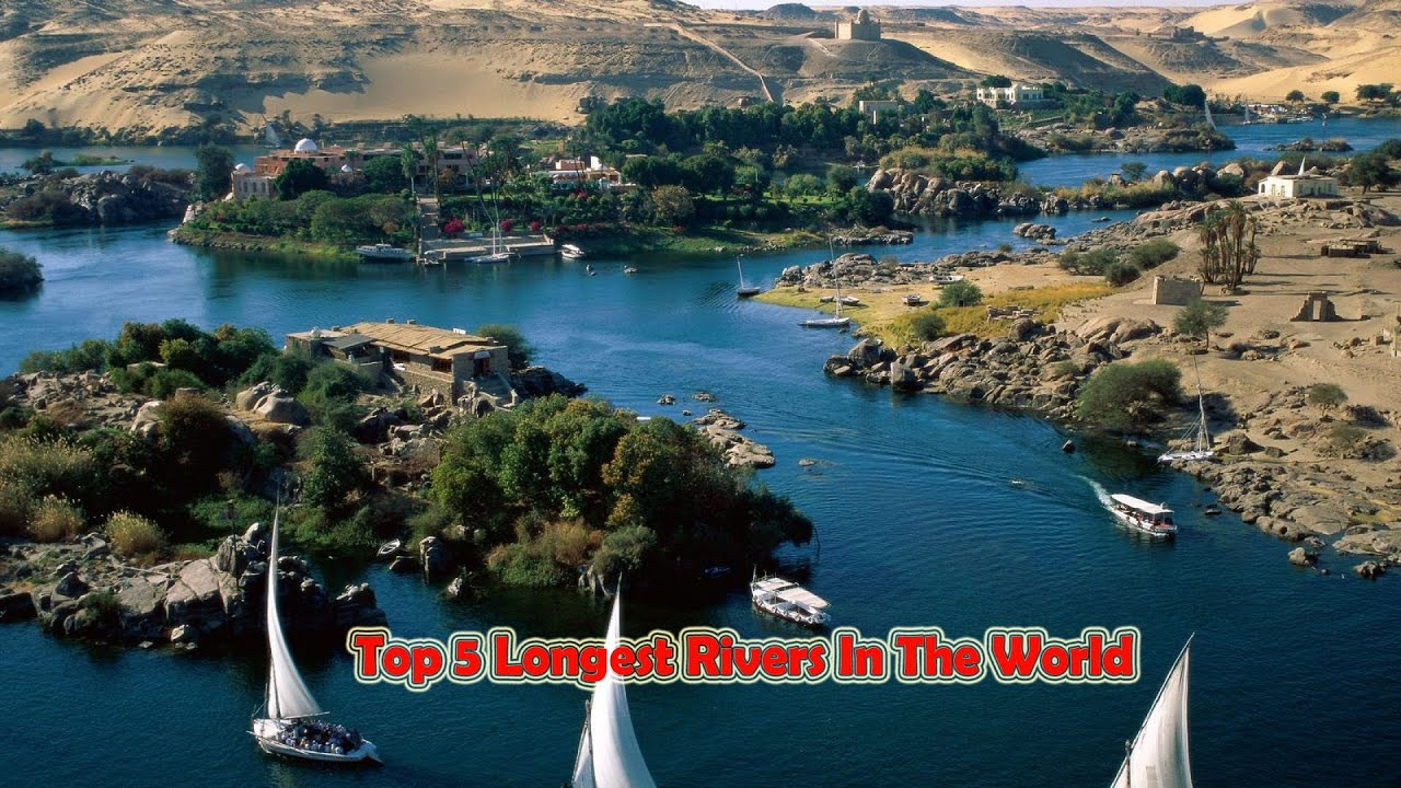 Top Longest Rivers In The World YouTube - World's longest rivers top 5