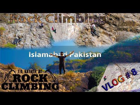 Rock Climbing || Vlog # 8 || ISLAMABAD, PAKISTAN