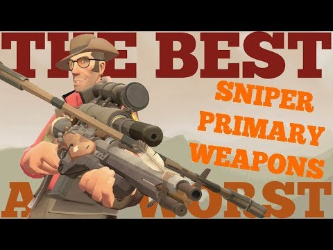 The Best and Worst: TF2 Sniper Primary Weapons
