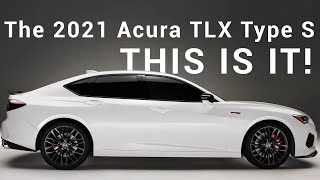 First Look: The 2021 Acura TLX and 2021 TLX Type S!