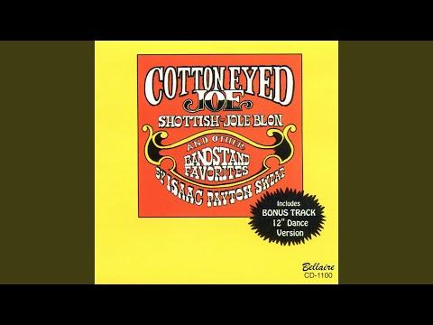 Cotton Eyed Joe  Schottische 12 Dance Version