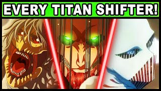 All 20 Titan Shifters and Their Powers Explained! (Attack on Titan Final Season)
