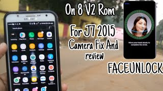 On 8 v2 Rom for J7 2015 With Faceid unlock 😱 VoLTE (Nougat) camera fix and review tech news app