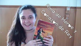 Alma de héroe y corazón de rey I Reseña #3 ||Booktube Argentina♥