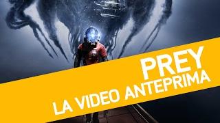 Prey: Anteprima del nuovo gioco dei creatori di Dishonored