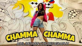 Chamma Chamma - Fraud Saiyaan | Dance Choreography | Adil Pathan