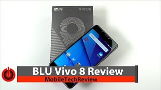 BLU Vivo 8 - the $250 Phone Worth Buying