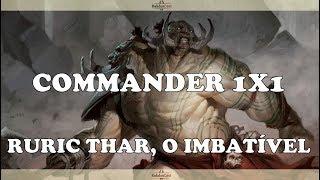 Commander 1x1 - Ruric Thar, The Unbowed Vs Omnath, Locus Of Mana - Magic Online