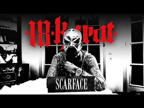 Смотреть клип 18 Karat - Scarface