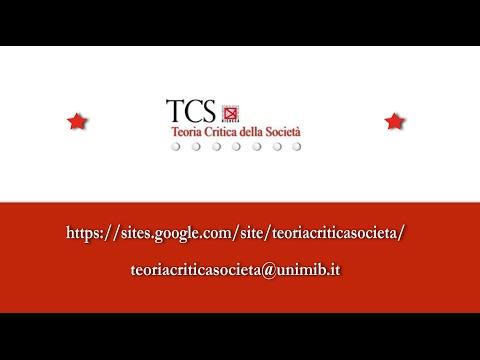 TCS // Riccardo Bellofiore - Socializzazione e lavoro astratto in Marx (Parte I)