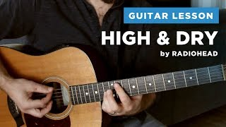 "🎸 ""High and Dry"" guitar lesson w/ tab & chords (Radiohead)"