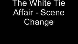 The White Tie Affair - Scene Change