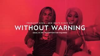 (FREE) 6ix9ine ft. Nicki Minaj Type Beat 2018 - Without Warning | FEFE Murda Beatz Type Beat
