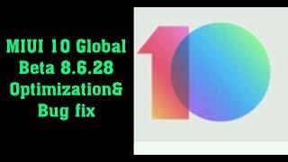 MIUI 10 8.6.28 Global Beta ROM: Optimization & bug fix!! Hindi