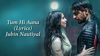 Tum Hi Aana Full Song With Lyrics Marjaavan | Jubin Nautiyal | Ritesh D | Sidharth M | Payal Dev.mp3