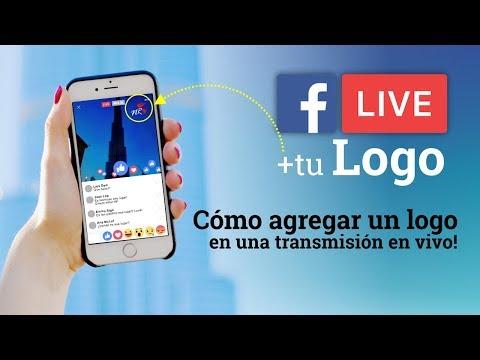 Como Poner Tu Logo En Facebook Live | FB Live
