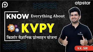 Everything about KVPY - By Vineet Khatri