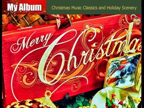 Видео: Christmas Music Classics and Holiday Scenery