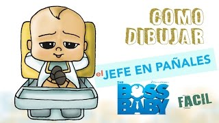 Como dibujar el Jefe en pañales 2 / How to draw The baby boss