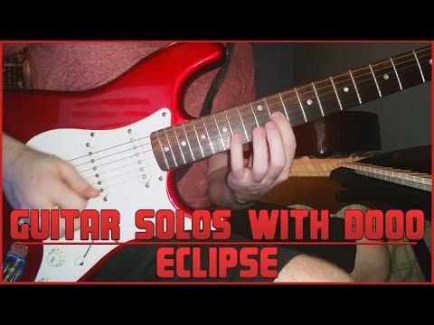 Guitar Solos With Dooo #3 - Eclipse