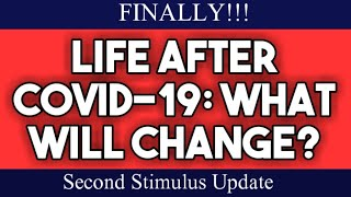 🔴 Second Stimulus Check and Stimulus Package Update: Life after Stimulus Checks, Covid-19, and 2020