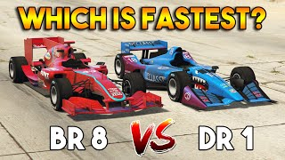 GTA 5 ONLINE : BR8 VS DR1 (WHICH IS FASTEST FORMULA CAR?)