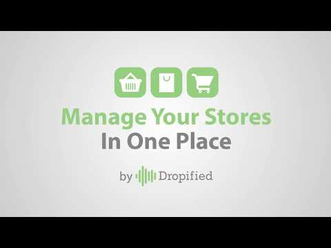 Run All Of Your Shopify Stores In One Dropified Dashboard