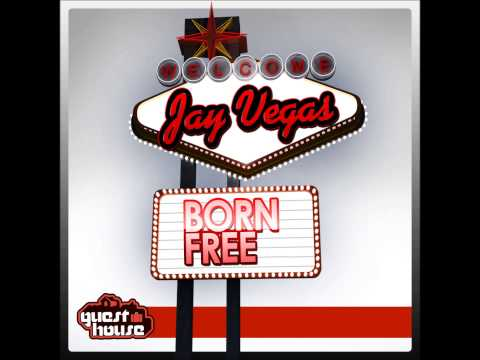 Jay Vegas - Born Free Guesthouse Music