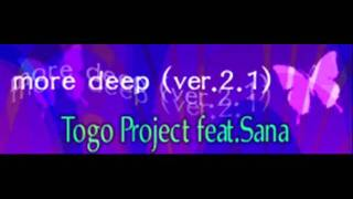 Togo Project feat. Sana - more deep (ver 2.1) [HQ]