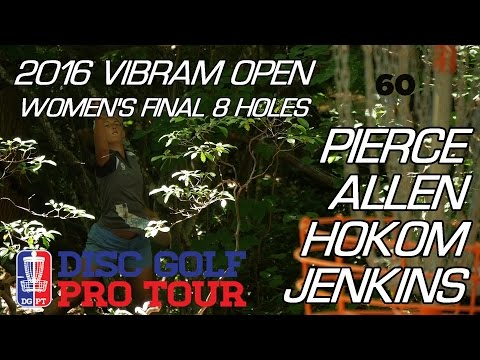 2016 Vibram Open: Women's Final 8 Holes  (Pierce, Allen, Hokom, Jenkins)