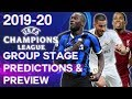 2019-20 UEFA Champions League Group Stage Predictions & Group Previews