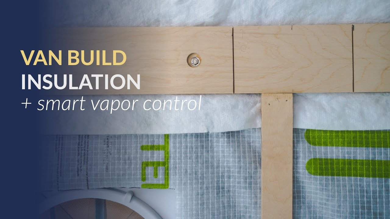 Download Camper Van Insulation: Installing Thinsulate + Intello Plus