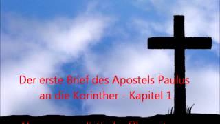 Der erste Brief des Apostels Paulus an die Korinther   Kapitel 1 [NeÜ]
