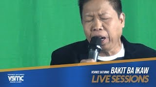 Vehnee Saturno - Bakit Ba Ikaw (LIVE)