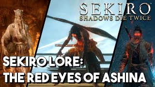 The Red Eyes of Ashina - Sekiro Lore [Sekiro: Shadows Die Twice]
