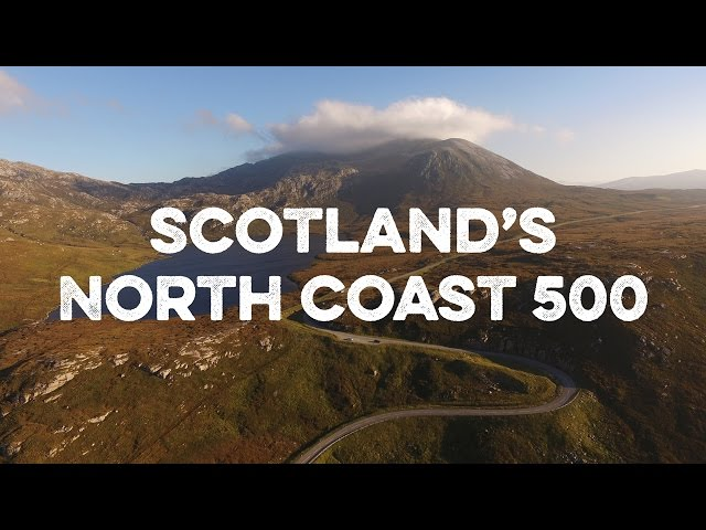 Discover the North Coast 500 - Scotland's Route 66