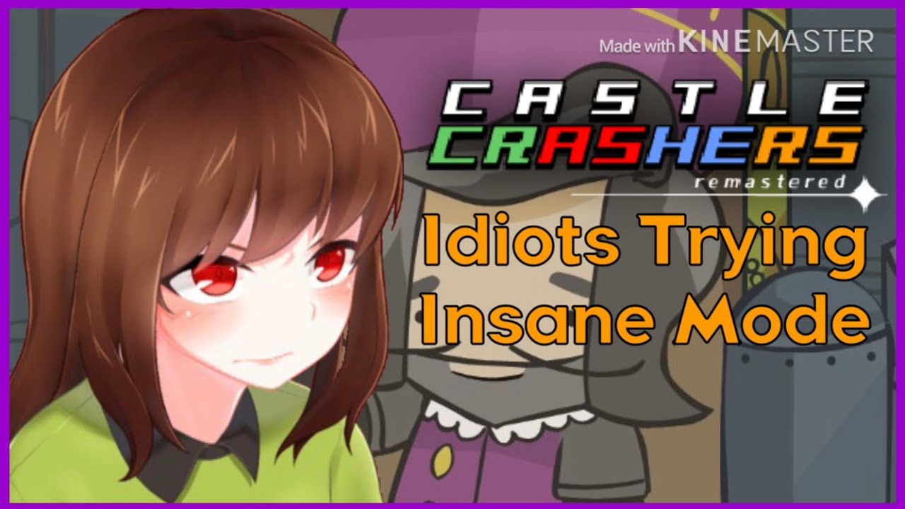 Four Idiots Attempt INSANE MODE | Castle Crashers Remastered
