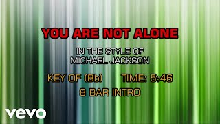 Michael Jackson - You Are Not Alone (Karaoke)