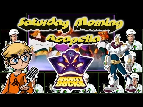 Mighty Ducks - Saturday Morning Acapella