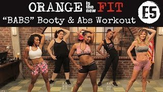 Orange is the New Fit Episode 5: BABS Booty & Abs Workout | TiffanyRotheWorkouts