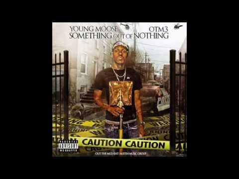 Young Moose - Get That Money (O.T.M. 3) (DL Link)