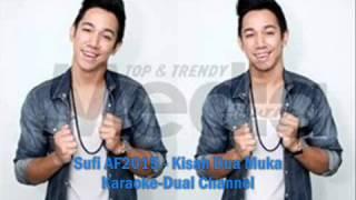 Sufi AF2015   Kisah Dua Muka Karaoke Dual Channel