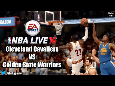 NBA Live 16 Gameplay - Cleveland Cavaliers vs Golden State Warriors (Finals - Lebron vs Curry ...
