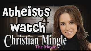 Atheists Watch Christian Mingle