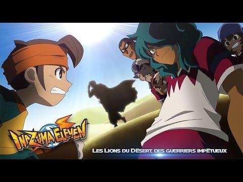 """Inazuma Eleven - 73 """"Les Lions du Désert, des guerriers impétueux"""""""
