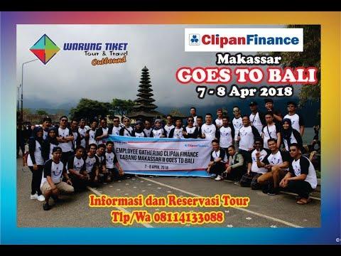 TOUR BALI CLIPAN FINANCE BERSAMA WARUNG TIKET TOURS