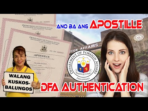 Ano Ba Ang Apostille - DFA Authentication
