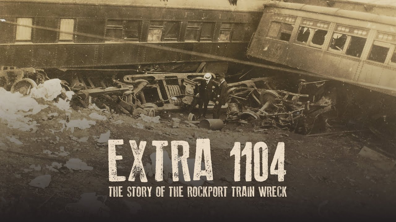 Extra 1104 - The Story of the Rockport Train Wreck