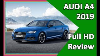 AUDI A4 2019 | New  2019 Audi A4 Review -  Exterior and Interior  In Pics